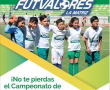 ¡El Campeonato de Apertura Futvalores se viene con todo!